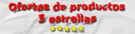 Ofertas de productos 5 estrellas